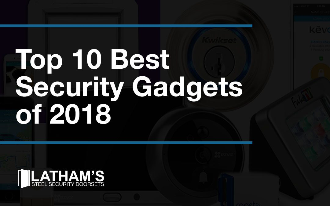 Best Modern Security Gadgets