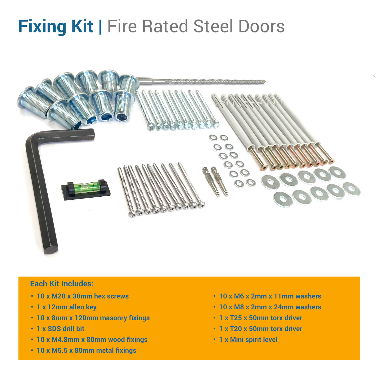 Fixing kit contents for fire rated steel doors
